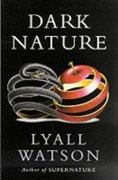 Dark Nature: Natural History of Evil