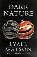 Dark Nature: Natural History of Evil